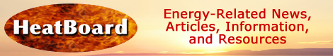 HeatBoard. Energy-related news, articles, information, and resources.